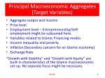 principal macroeconomic aggregates target variables