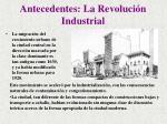 antecedentes la revoluci n industrial