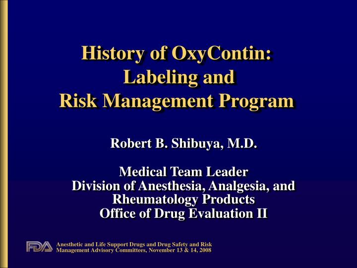 history of oxycontin labeling and risk management program n.