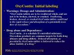 oxycontin initial labeling