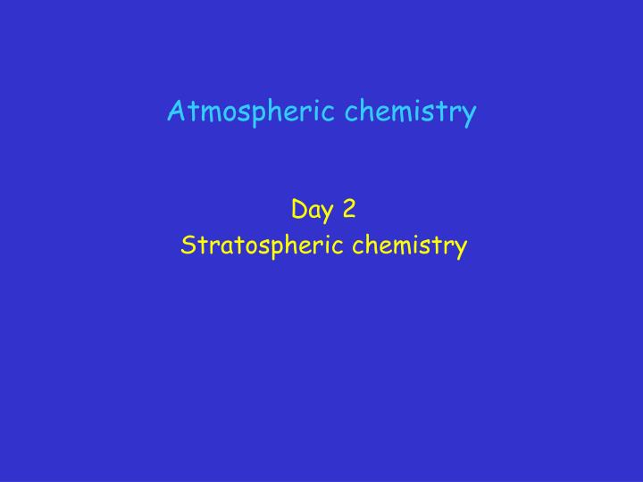 atmospheric chemistry n.