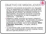objetivo de mision joven
