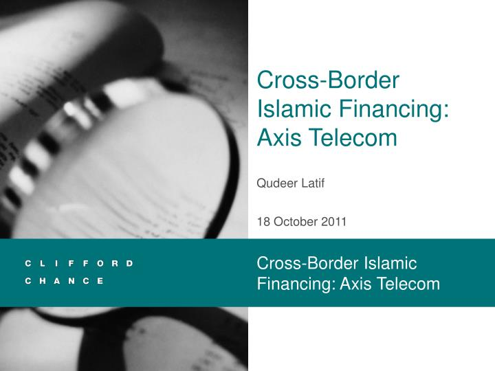 cross border islamic financing axis telecom n.