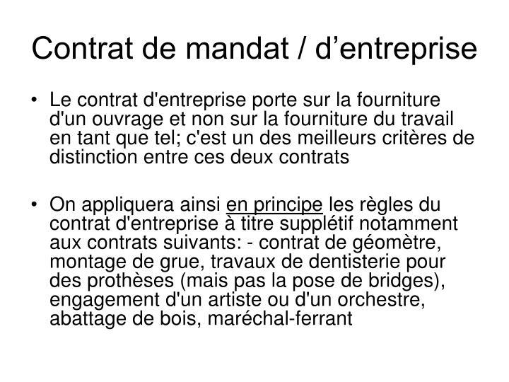 Contrat de mandat / d'entreprise