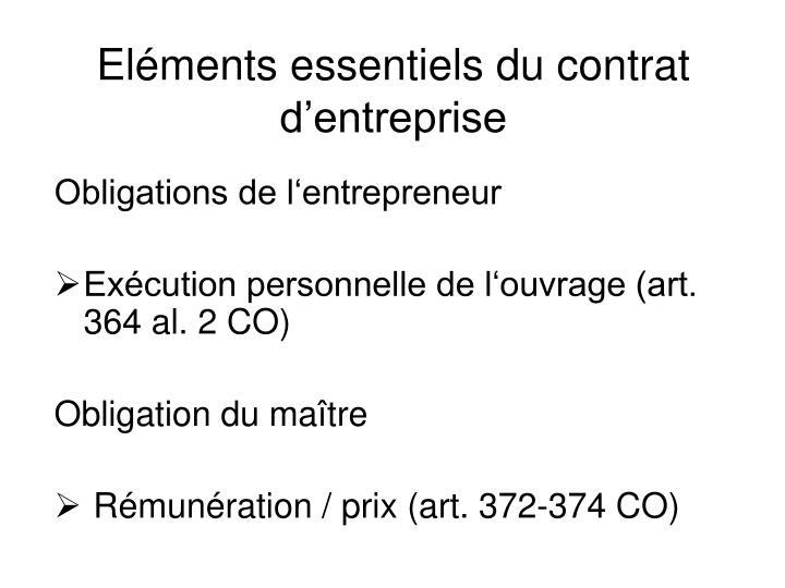 Eléments essentiels du contrat d'entreprise