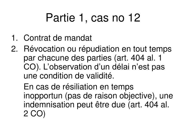 Partie 1, cas no 12