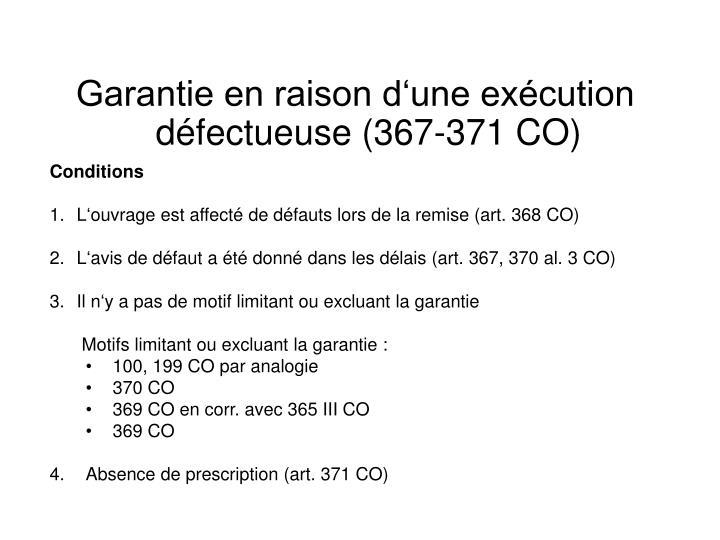 Garantie en raison d'une exécution défectueuse (367-371 CO)