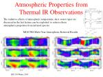 atmospheric properties from thermal ir observations