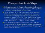 el superc mulo de virgo