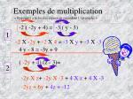 exemples de multiplication repensez la loi des signes en regardant l exemple
