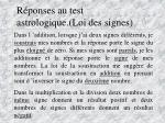 r ponses au test astrologique loi des signes