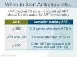 when to start antiretrovirals 1