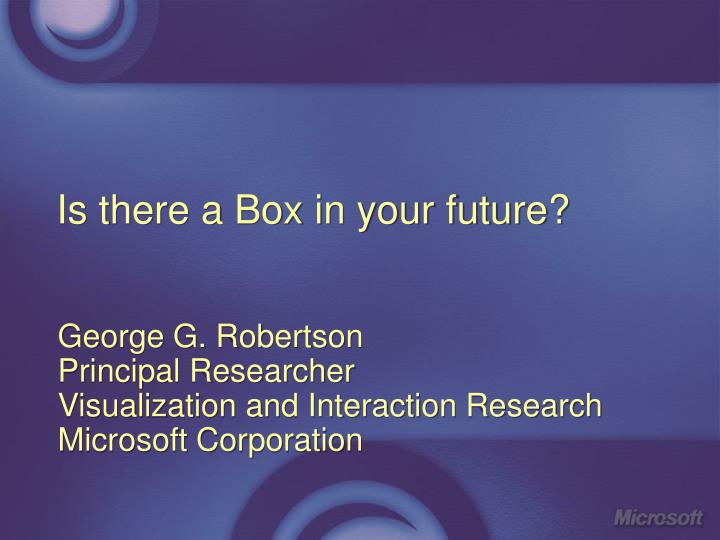 is there a box in your future n.