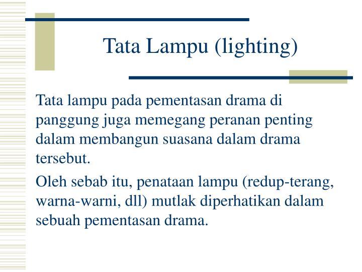 Tata Lampu (lighting)