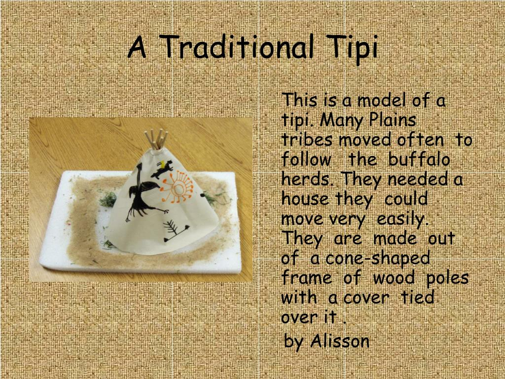 A Traditional Tipi