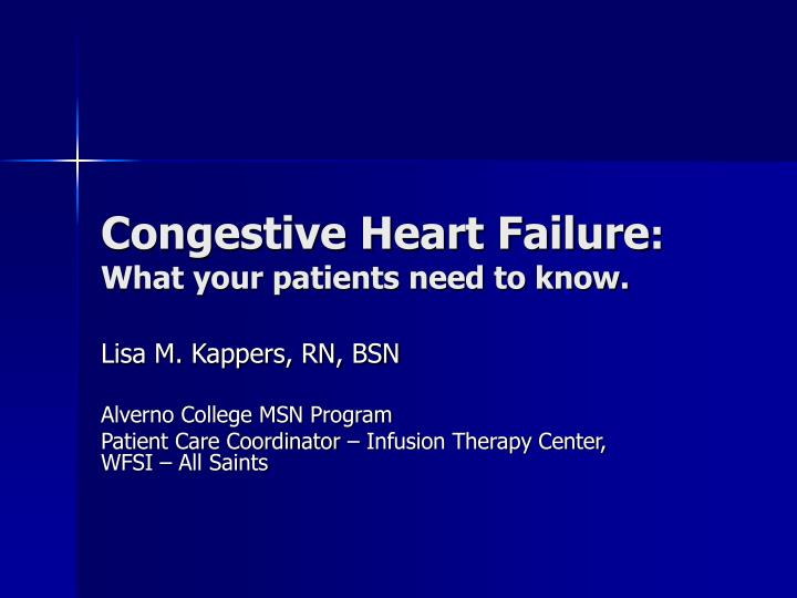 congestive heart failure what your patients need to know n.