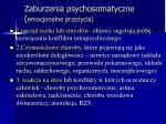 zaburzenia psychosomatyczne emocjonalne prze ycia