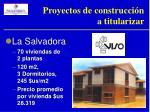 proyectos de construcci n a titularizar