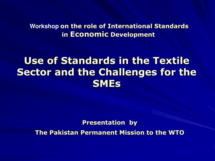 presentation by the pakistan permanent mission to the wto n.