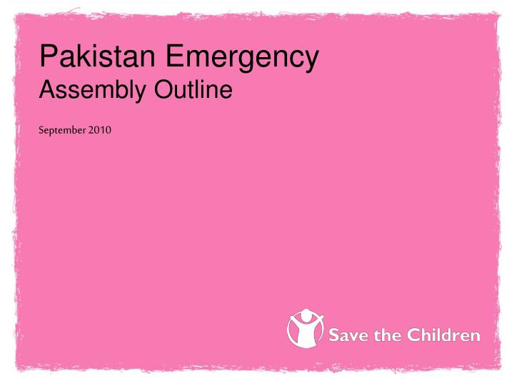 Pakistan emergency assembly outline