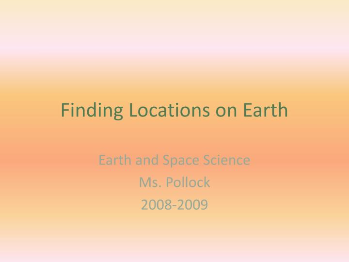 finding locations on earth n.