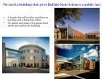 we need a building that gives buffalo state sciences a public face