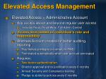 elevated access management