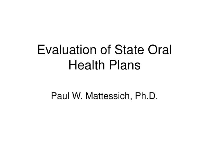 evaluation of state oral health plans n.