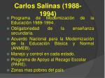 carlos salinas 1988 1994