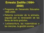 ernesto zedillo 1994 2000