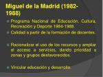 miguel de la madrid 1982 1988