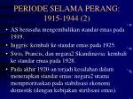 periode selama perang 1915 1944 2