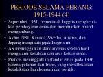 periode selama perang 1915 1944 4