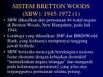 sistem bretton woods sbw 1945 1972 1