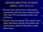 sistem bretton woods sbw 1945 1972 2