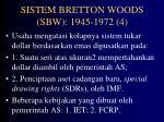 sistem bretton woods sbw 1945 1972 4