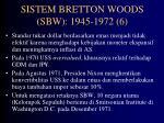 sistem bretton woods sbw 1945 1972 6