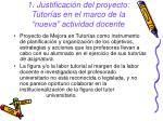 1 justificaci n del proyecto tutor as en el marco de la nueva actividad docente