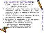 5 6 objetivos y actividades 2 evitar coincidencia de tutor as y clases motivaci n