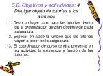 5 6 objetivos y actividades 4 divulgar objeto de tutor as a los alumnos