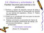 5 6 objetivos y actividades 5 facilitar recursos para tutor as a los profesores