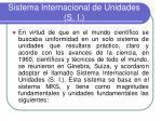 sistema internacional de unidades s i