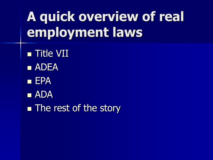 A quick overview of real employment laws