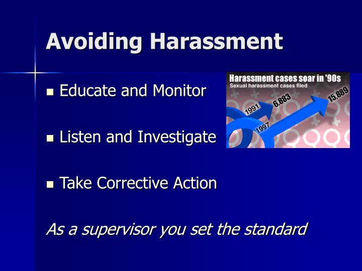 Avoiding Harassment
