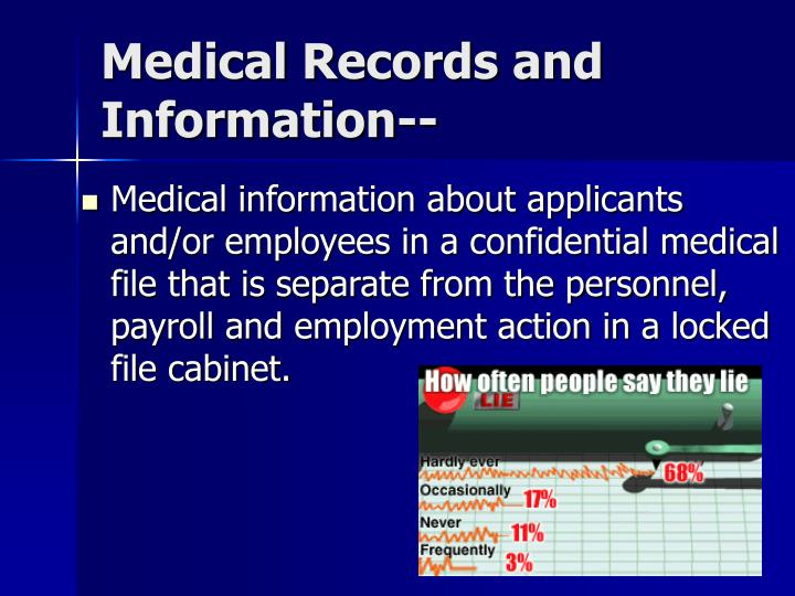Medical Records and Information--