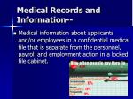 medical records and information
