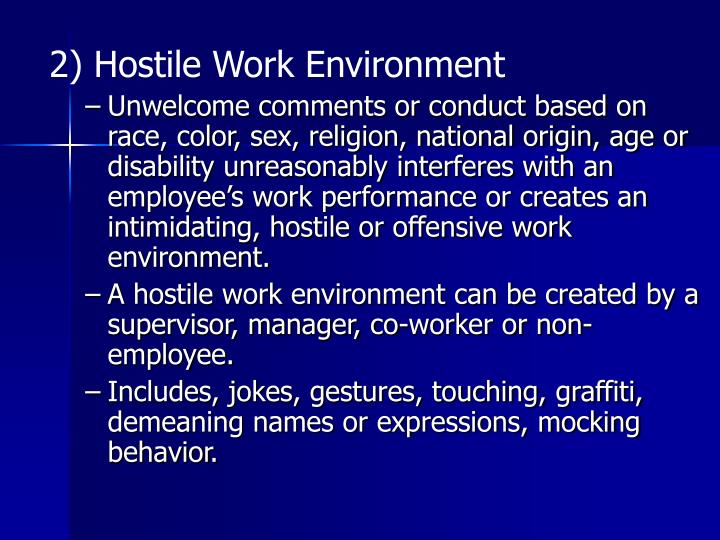 2) Hostile Work Environment