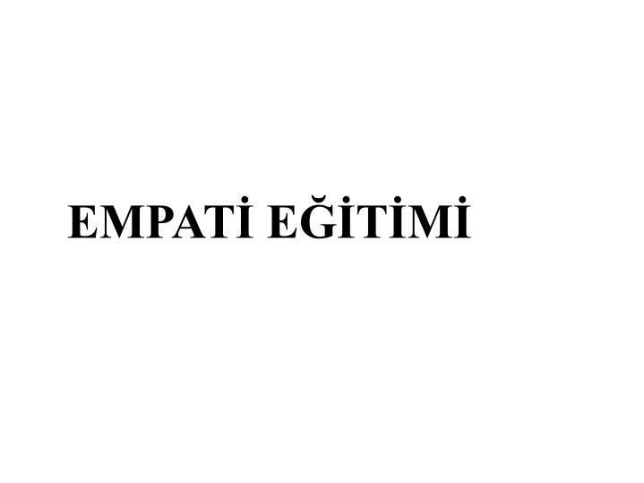 EMPATİ EĞİTİMİ