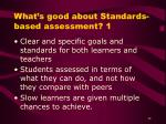 what s good about standards based assessment 1