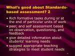 what s good about standards based assessment 2